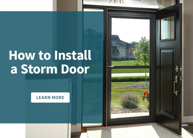 How to Install a Storm Door